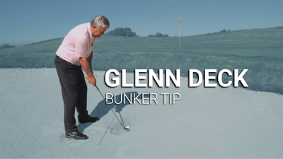 Glenn Deck: Bunker Tip by Golf Life