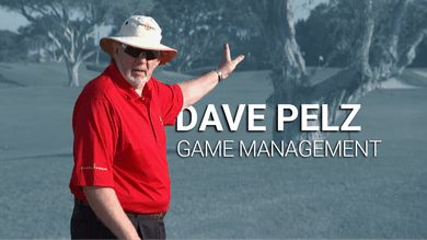 Dave Pelz: Game Management by Golf Life