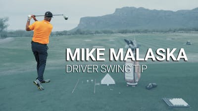 Mike Malaska: Driver Swing Tip by Golf Life