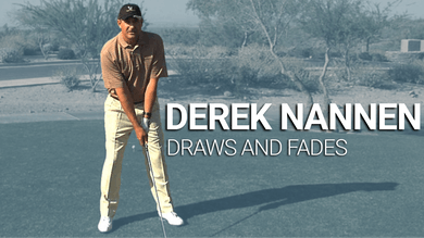 Derek Nannen: Hitting Draws and Fades by Golf Life