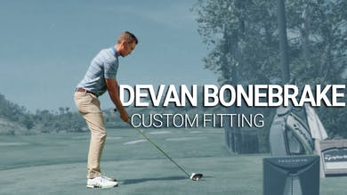 Devan Bonebrake: Custom Fitting by Golf Life