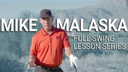 Mike Malaska Lesson Series by Golf Life