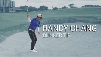 Randy Chang: Bunker Tip by Golf Life