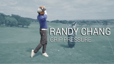 Randy Chang: Grip Pressure Tip by Golf Life