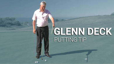 Glenn Deck: Putting Tip by Golf Life