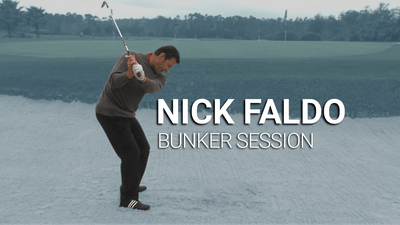 Nick Faldo: Bunker Session by Golf Life