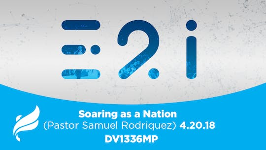 IP&L 2018: PASTOR SAMUEL RODRIQUEZ  SOARING AS A NATION- Video by The Potter's House of Dallas