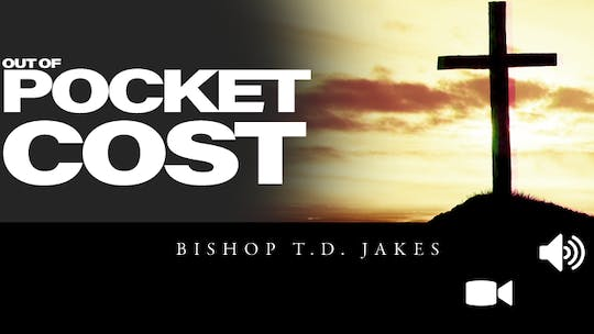 Out of Pocket Costs | Pastor Keion Henderson | Audio by The Potter's House of Dallas, powered by Intelivideo