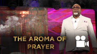 The Aroma of Prayer VIDEO  from the Gospel Hidden in the Tent Series by The Potter's House of Dallas