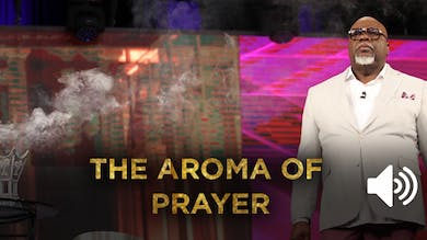 The Aroma of Prayer by The Potter's House of Dallas