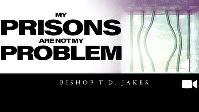 Mensaje Del Domingo - My Prison is Not My Problem Video by The Potter's House of Dallas