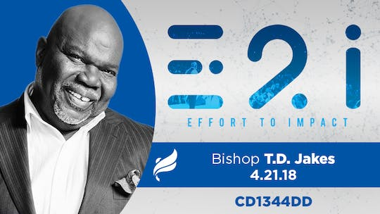 BISHOP T.D. JAKES - 4/21/18 - Audio by The Potter's House of Dallas