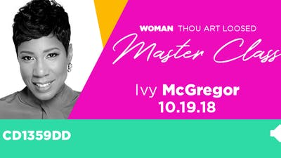 WTAL 2018 Ivy McGregor 'The Power of Influence'- Audio by The Potter's House of Dallas