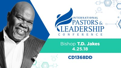 Instant Access to IPL 2019  Bishop T.D. Jakes | The Art of Not Knowing |  Audio by The Potter's House of Dallas, powered by Intelivideo