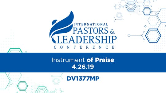 IPL 2019  An Instrument of Praise Video by The Potter's House of Dallas