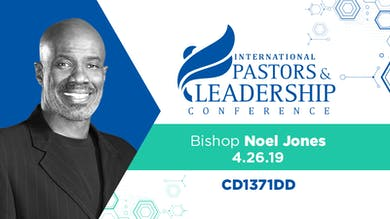 IPL 2019  Bishop Noel Jones Audio by The Potter's House of Dallas