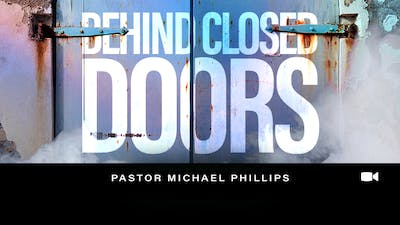 Behind Closed Doors Micheal Phillips Video by The Potter's House of Dallas