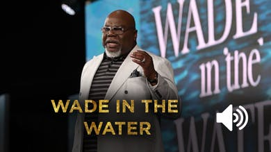 Wade In The Water - Audio From the Gospel Hidden in the Tent by The Potter's House of Dallas