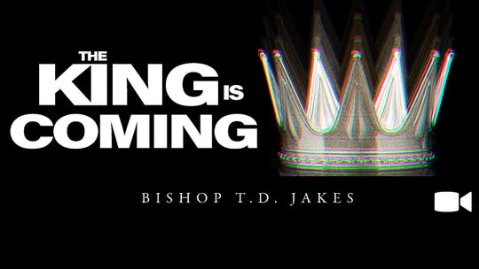 The King Is Coming | Video |The Pacemaker Series by The Potter's House of Dallas, powered by Intelivideo