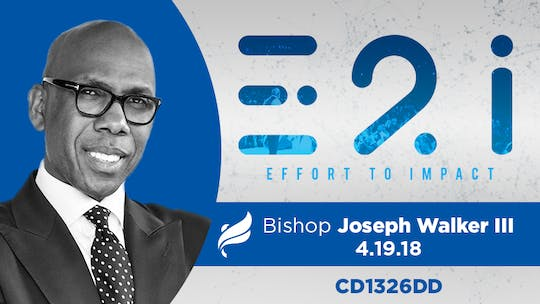 BISHOP JOSEPH WALKER III - Audio by The Potter's House of Dallas