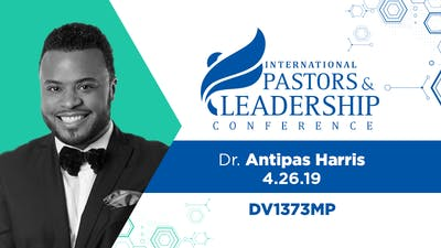 IPL 2019  Dr. Antipas Harris | The Holy Spirit, The Church and Social Justice | Video by The Potter's House of Dallas