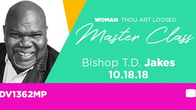 Bishop T.D. Jakes 10/18/2018 - Video by The Potter's House of Dallas