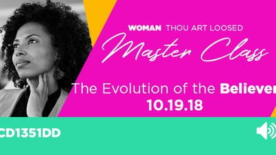 WTAL 2018 The Evolution of the Believer - Audio by The Potter's House of Dallas