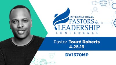 IPL 2019  Pastor Toure Roberts | In It To Win It |  Video by The Potter's House of Dallas