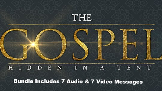 Gospel Hidden In The Tent DIGITAL Bundle - All 7 Audio and Video Messages PLUS Bonus Message  - $69.99 by The Potter's House of Dallas