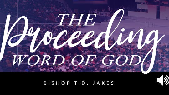 Instant Access to The Proceeding Word of God Audio by The Potter's House of Dallas, powered by Intelivideo