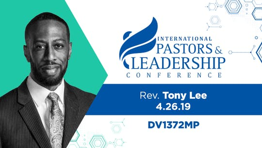 IPL 2019  Rev. Tony Lee | Church For A Radical Age |  Video by The Potter's House of Dallas