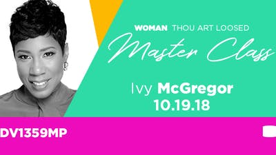 WTAL 2018 Ivy McGregor 'The Power of Inflence'- Video by The Potter's House of Dallas