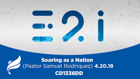 Instant Access to SOARING AS A NATION (PASTOR SAMUEL RODRIQUEZ) - Audio by The Potter's House of Dallas, powered by Intelivideo