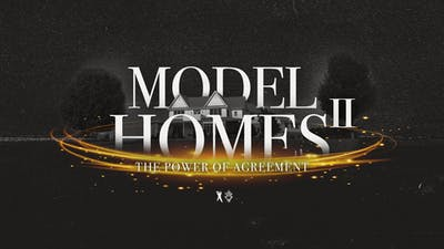 Model Homes II: The Power of Agreement | Bishop T.D. Jakes | Video by The Potter's House of Dallas