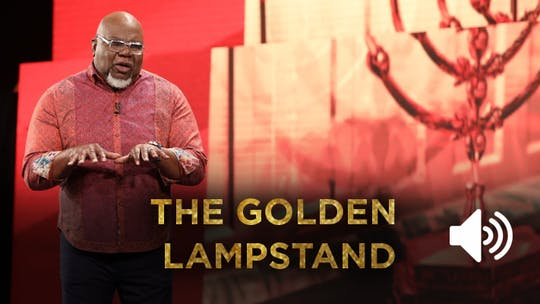 The Golden Lampstand AUDIO from the Gospel Hidden In The Tent Series by The Potter's House of Dallas, powered by Intelivideo