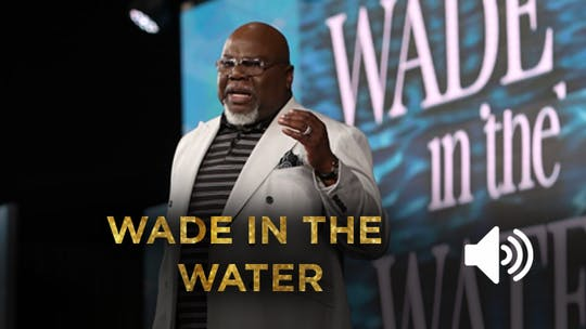Wade In The Water - AUDIO from the Gospel Hidden in the Tent Series by The Potter's House of Dallas, powered by Intelivideo