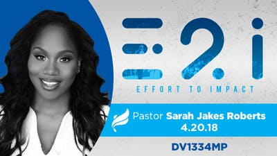 Instant Access to IPL '18 PASTOR SARAH JAKES ROBERTS - Video by The Potter's House of Dallas, powered by Intelivideo