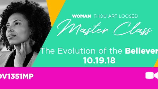 WTAL 2018 The Evolution of the Believer - Video by The Potter's House of Dallas