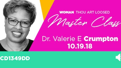 Dr. Valerie E. Crumpton 'The Woman Behind the Title' - Audio by The Potter's House of Dallas
