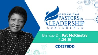 IPL 2019  Rev. Dr. Pat McKinstry Audio by The Potter's House of Dallas