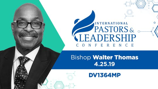 IPL 2019  Bishop Walter Thomas | Surfing The Shift | Video by The Potter's House of Dallas, powered by Intelivideo
