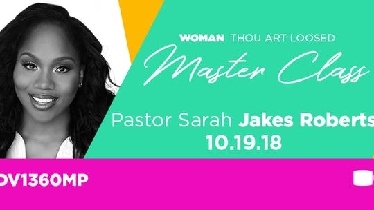 WTAL 2018 Pastor Sarah Jakes Roberts - Video by The Potter's House of Dallas, powered by Intelivideo
