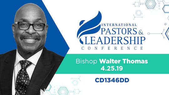 IPL 2019 Bishop Walter Thomas  | Surfing The Shift | Audio by The Potter's House of Dallas