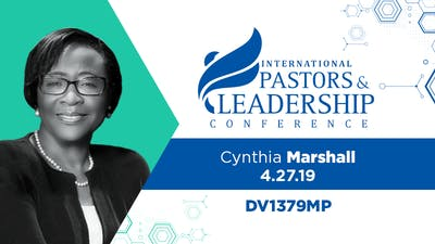IPL 2019  Cynthia Marshall | Leading With Values, Vision and Voice | Video by The Potter's House of Dallas