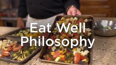 Eat Well Philosophy by Hilton Head Health ONDEMAND