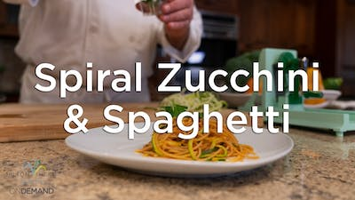 Spiral Zucchini with Whole Wheat Spaghetti by Hilton Head Health ONDEMAND