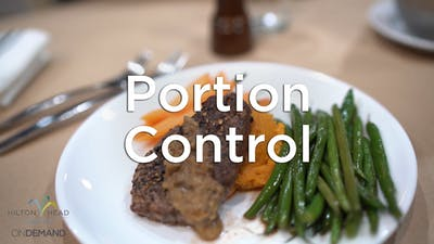 Mastering Portion Control by Hilton Head Health ONDEMAND