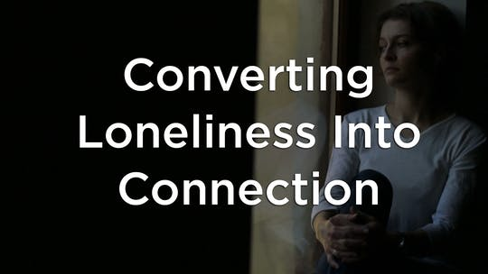 Converting Loneliness into Connection by Hilton Head Health ONDEMAND