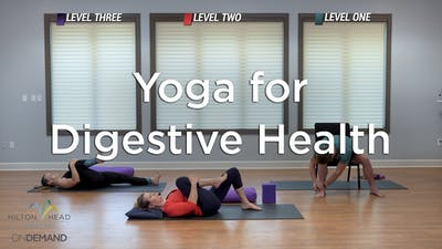 Yoga For Digestive Health by Hilton Head Health ONDEMAND