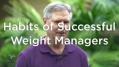 Habits of Successful Weight Managers by Hilton Head Health ONDEMAND